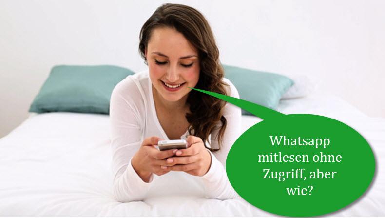 WhatsApp Mitlesen leicht gemacht!